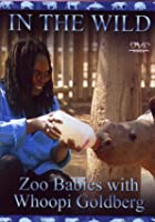 In The Wild - Zoo Babies With Whoopi Goldberg
