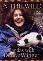 In The Wild - Pandas With Debra Winger