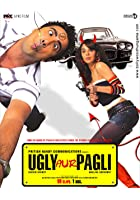 Ugly Aur Pagli
