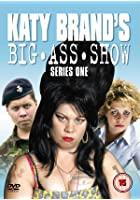 Katy Brand's Big Ass Show - Series 1
