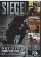 Siege - The World's Elite Armed Response to Terrorism