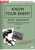 Know Your Enemy - Nazi Germany