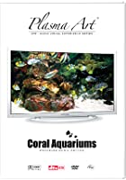Plasma Art - Coral Aquariums