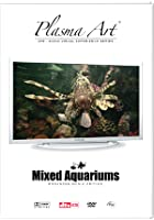 Plasma Art - Mixed Aquariums