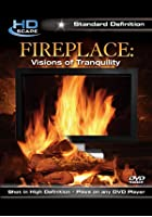 Fireplace - Visions Of Tranquility