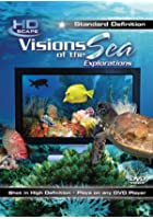 Visions Of The Sea - Explorations