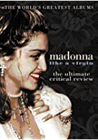 Madonna - Like A Virgin - World's Greatest Albums