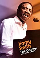 Jimmy Smith - The Champ - Live