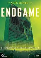 Endgame - Blueprint for Global Enslavement