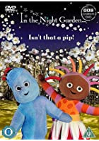 In The Night Garden - Isn't That A Pip