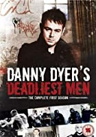 Danny Dyer's Deadliest Men - Series 1