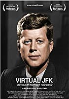 Virtual JFK: Vietnam If Kennedy Had Lived