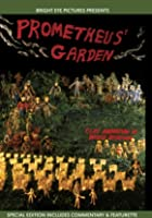 Prometheus&#39; Garden