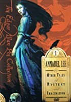 Edgar Allan Poe Collection Vol. 1 - Annabel Lee