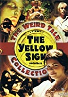 Weird Tale Collection Vol. 1 - The Yellow Sign and Others