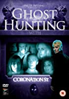 Ghost Hunting With Coronation Street