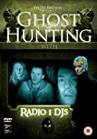 Ghost Hunting With Radio 1 DJs