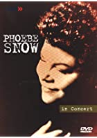 Phoebe Snow - Live In Concert