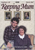 Keeping Mum - Series 1