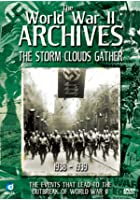 The World War 2 Archives - The Storm Clouds Gather