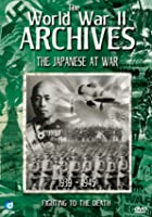 The World War 2 Archives - The Japanese At War