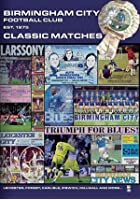 Birmingham City - Classic Matches