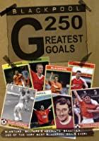 Blackpool FC - Greatest Goals
