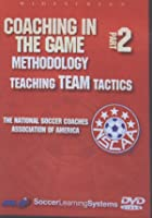 Coaching In The Game Methodology Vol.2 - Teaching Team Tactics