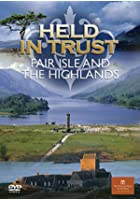 Held In Trust - Fair Isle And The Highlands