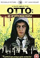 Otto - Or Up with Dead People