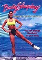 Body Shaping 1 - Beginner Fitness Workouts