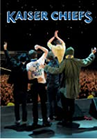 Kaiser Chiefs - Live From Elland Road