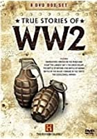 True Stories Of WW2