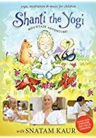 Snatam Kaur - Shanti The Yogi - Mountain Adventure