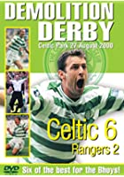 Celtic FC - Demolition Derby