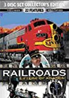 Railroads - Lifeline Of A Nation