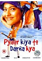 Pyaar Kiya To Darna Kya
