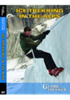 Globe Trekker - Ice Trekking The Alps