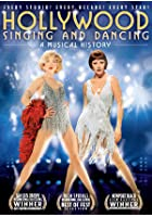 Hollywood Singing And Dancing - A Musical History