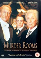 Murder Rooms - The Dark Beginnings Of Sherlock Holmes