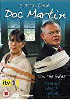 Doc Martin - On The Edge - Feature Length Special