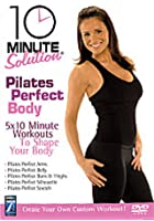 10 Minute Solution - Pilates Perfect Body