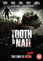 Tooth and Nail