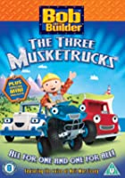 Bob The Builder - Three Musketrucks And Other Stories