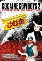 Cocaine Cowboys 2 - Hustlin&#39; With The Godmother