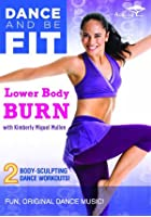 Dance And Be Fit - Lower Body Burn