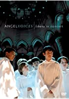 Libera - Angel Voices Live In Concert