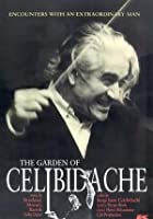 The Garden Of Celibidache
