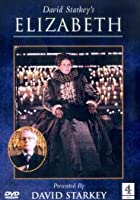 David Starkey's Elizabeth - The Complete Series