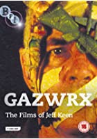 Gazwrx - The Films Of Jeff Keen
